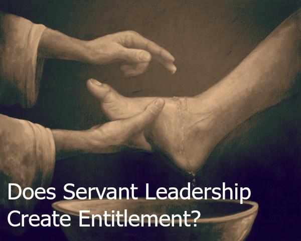 Does Servant Leadership Create Entitlement carter