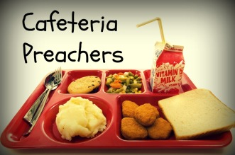 cafeteria-preachers