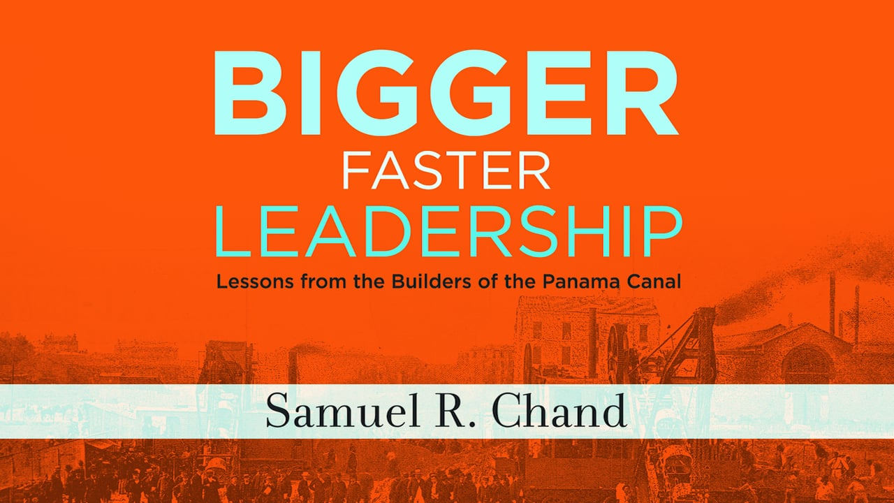 Bigger Faster Leadership By Samuel Chand Thoughts On Life And Leading Process Flow Diagram Panama Canal